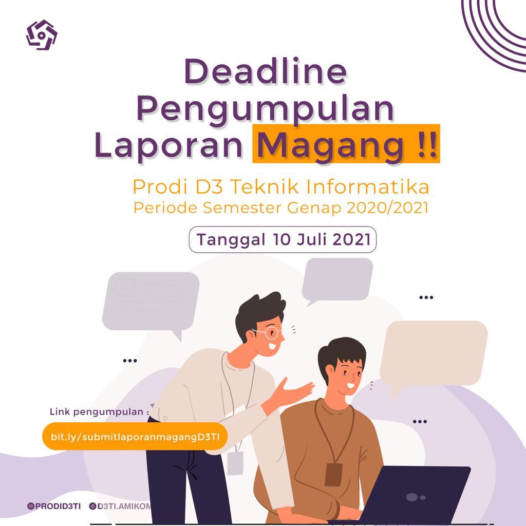 Informasi deadline pengumpulan laporan magang